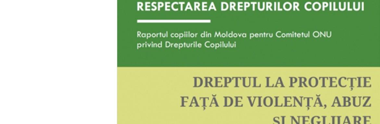 Copiii din Moldova, despre dreptul la protecție față de violență, abuz și neglijare